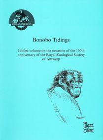 Bonobo Tidings. Jubilee volume on the occasion of the 150th anniversary of the Royal Zoological Society of Antwerp Festschrift