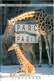 Museum National d'Histoire Naturelle Parc Zoologique de Paris, Zooführer (Giraffen) 1992