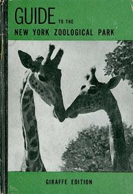 New York Zoological Park Guide (Giraffe Edition), 3th Ed.