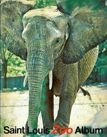 Saint Louis Zoological Park The St. Louis Zoo Album (Elefant)