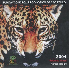 Fundacao Parque Zoologico de Sao Paulo Annual Report 2004