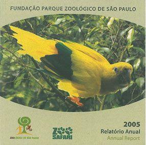 Fundacao Parque Zoologico de Sao Paulo Annual Report 2005