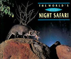 "Singapore Zoological Gardens, Night Safari Guide ""The world's first Night Safari"""