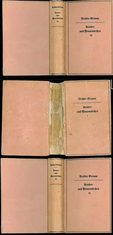 Brüder Grimm Kinder- und Hausmärchen. Gesammelt durch die Gebrüder Grimm. Drei Bände.