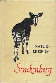 Naturmuseum Senckenberg Museumsführer (Okapi)