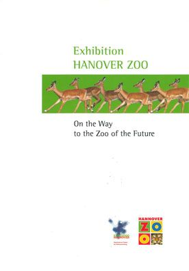 Zoo Hannover EXPOnat Hannover Zoo. On the Way to the Zoo of the Future