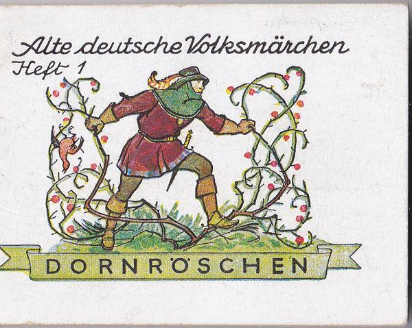 Hobrecker, Karl (nach Grimm) Alte deutsche Volksmärchen Heft 1, Dornröschen