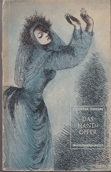 Zeitler, Andreas Das Handopfer