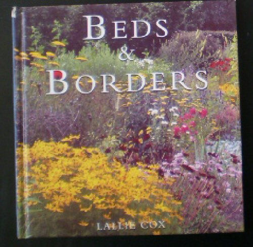 Cox, Lallie Garden Guides, Beds and Borders