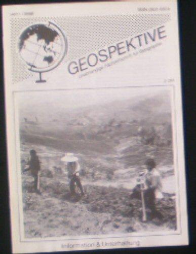 Faber, Thomas F (Ed.) Geospektive, Unabhängige Fachzeitschrift für Geographie, Heft 1 (1988) 2. Jahrgang