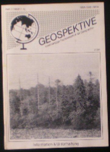 Faber, Thomas F (Ed.) Geospektive, Unabhängige Fachzeitschrift für Geographie, Heft 2 (1988) 2. Jahrgang