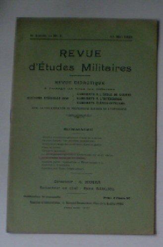 Sauliol, Rene (Ed.) Revue d'Etudes Militaires, Revue Didactique, 8 e Annee, No. 2, 15 Mai 1920