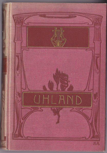 Uhland, Ludwig Uhlands Werke Band 1 - 3