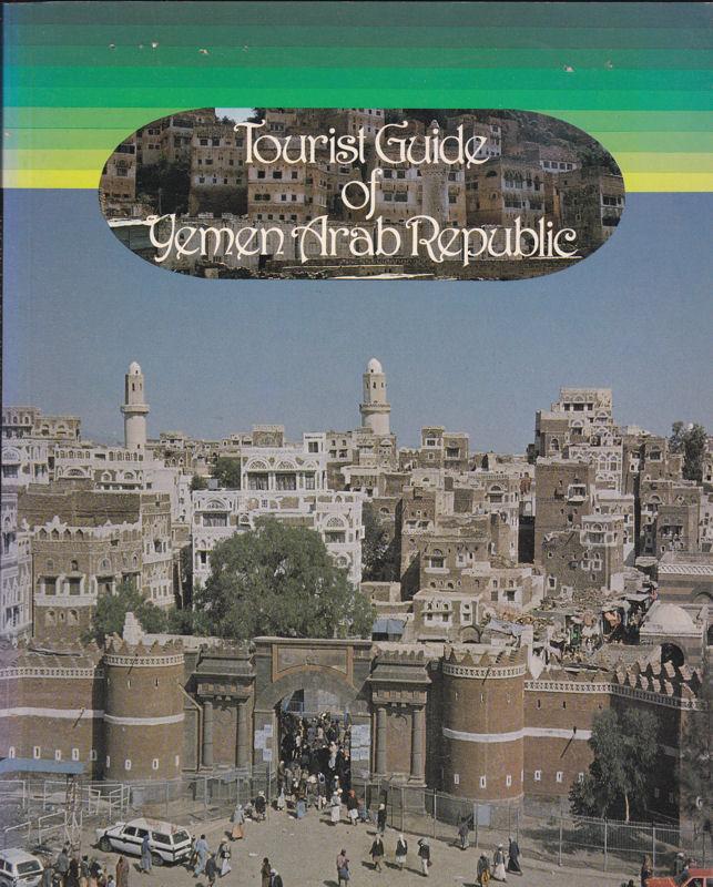 General Tourism Corporation Tourist Guide of Yemen Arab Republic