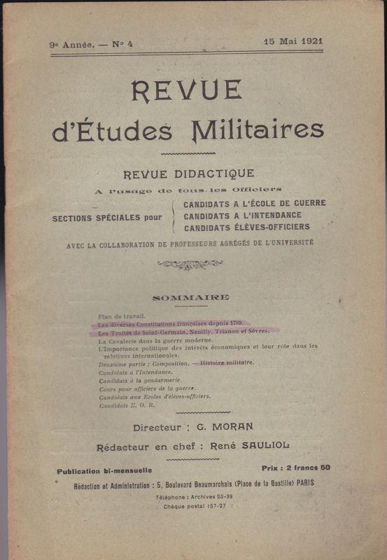 Sauliol, Rene (Ed.) Revue d'Etudes Militaires, Revue Didactique, 9 e Annee, No. 4, 15 Mai 1921
