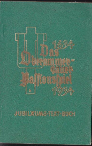 Daisenberger, JA Das Passions-Spiel in Oberambergau, Ein geistliches Festspiel in drei Abteilungen, Mit 20 lebenden Nildern, Mit Benützung der alten Texte