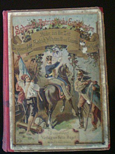 Schmidt, Ferdinand Ein verlorener Sohn, Eine Erzählung aus der Zeit König Friedrich Wilhelms II / Nacht und Morgen, Eine Erzählung aus der Jahren 1812 und 1813