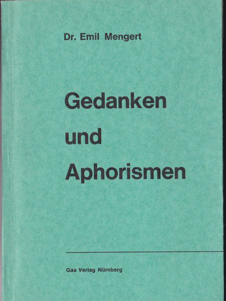 Mengert, Emil Gedanken und Aphorismen