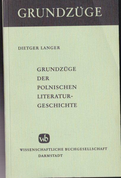 Langer, Dietger Grundzüge der polnischen Literaturgeschichte