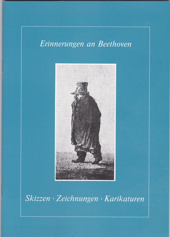 Bettermann, Silke (Hrsg) Erinnerungen an Beethoven: Skizzen, Zeichnungen, Karikaturen