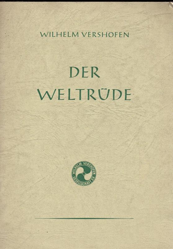 Vershofen, Wilhelm Der Weltrüde