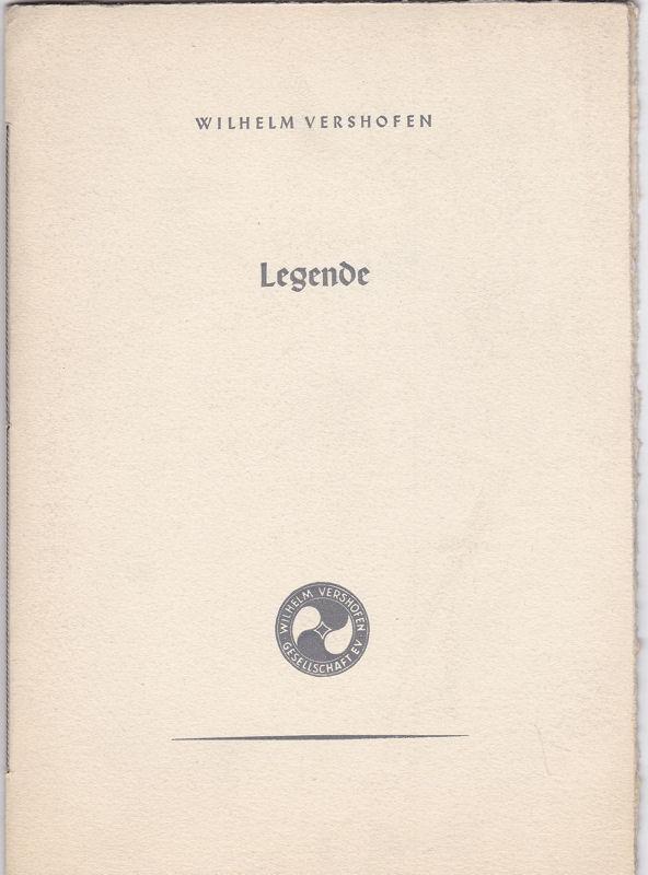 Vershofen, Wilhelm Legende