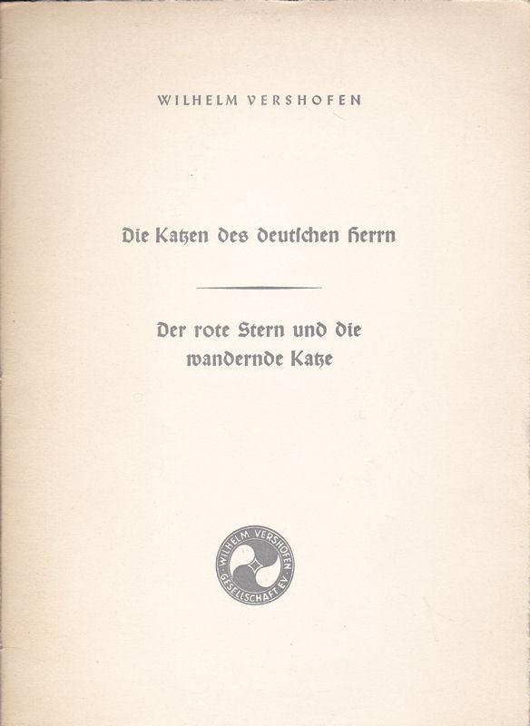 Vershofen, Wilhelm Die Katzen des deutschen Herrn, Der rote Stern und die wandernde Kiste