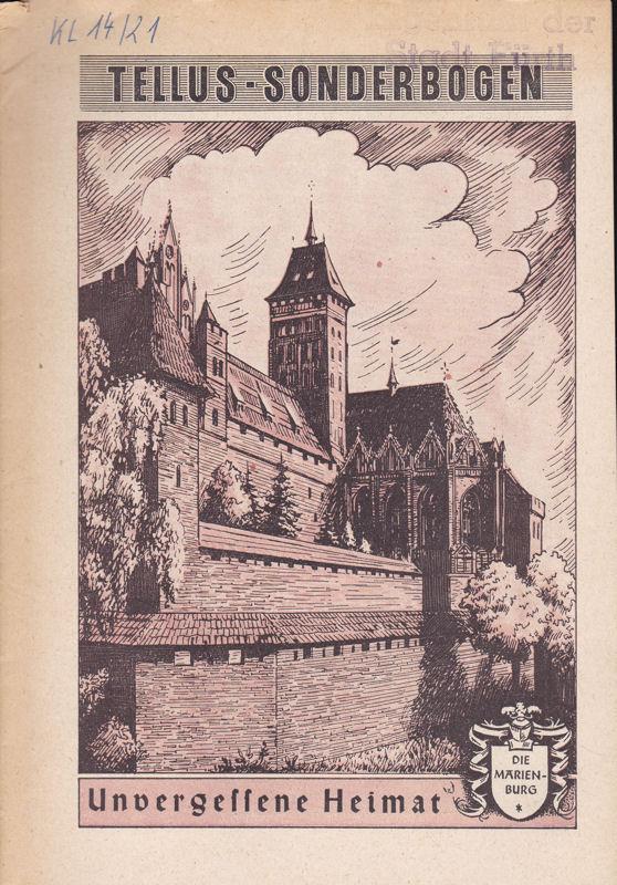 Engels, Heinrich (Hrsg.) Tellus- Sonderbogen: Unvergessene Heimat