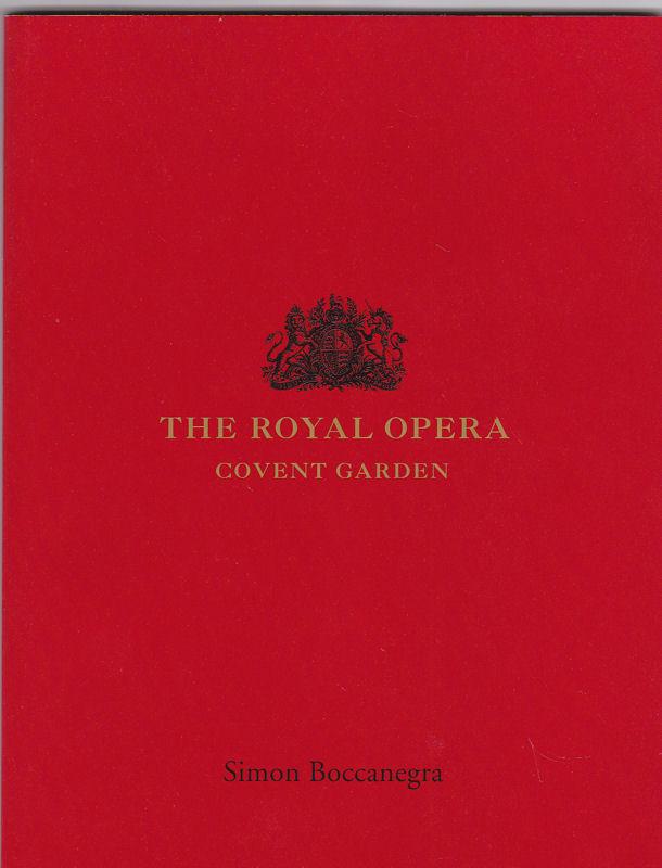Royal Opera Covent Garden (Hrsg.) Programmheft: The Royal Opera Covent Garden presents: Simon Boccanegra 2003/2004