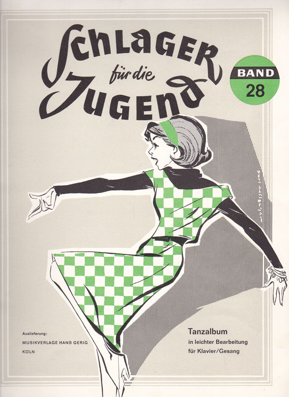 Müller, Rudolf (bearbeitet von) Schlager für die Jugend Band 28. Tanzalbum. Erleichterte Ausgabe für Klavier und Gesang