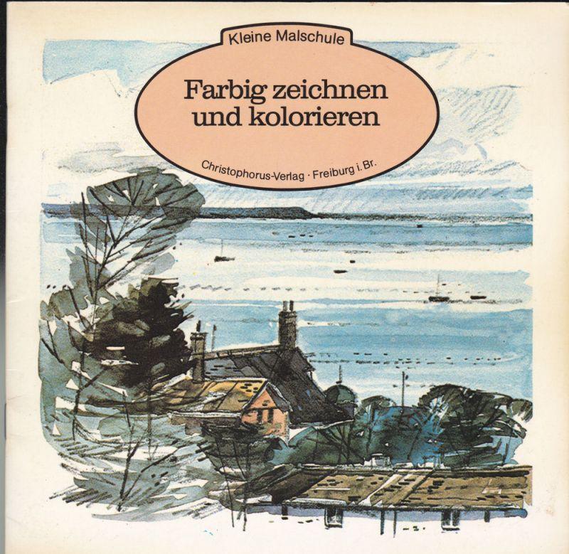 Battershill, Norman Farbig zeichnen und kolorieren