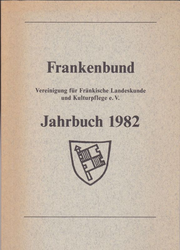 Frankenbund (Hrsg) Frankenbund Jahrbuch 1982