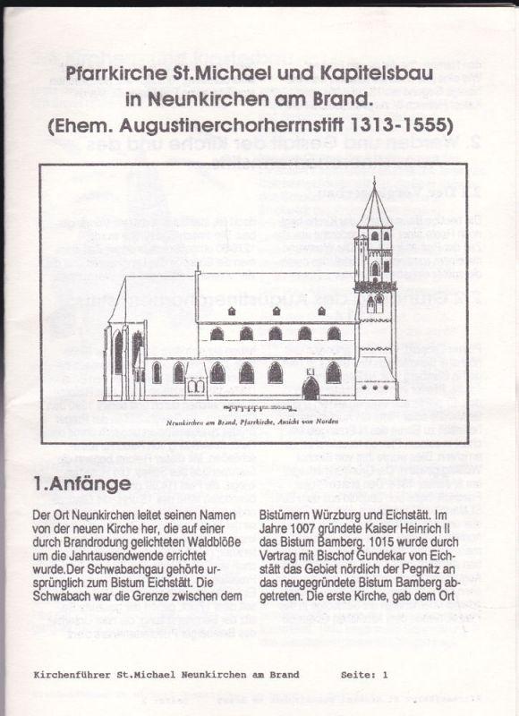 Dennert, Veit (Hrsg.) Pfarrkirche St. Michael und Kapitelsbau in Neunkirchen am Brand. (Ehem. Augustinerchorherrnsteift 1313-1555)