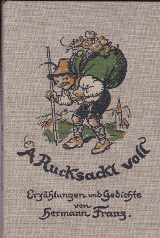 Frabz, Hermann A Rucksackl voll. Erzählungen und Gedichte in oberbayerischer Mundart