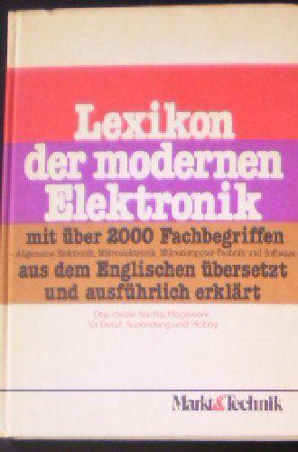 Falkner, Reinhold Lexikon der modernen Elektronik