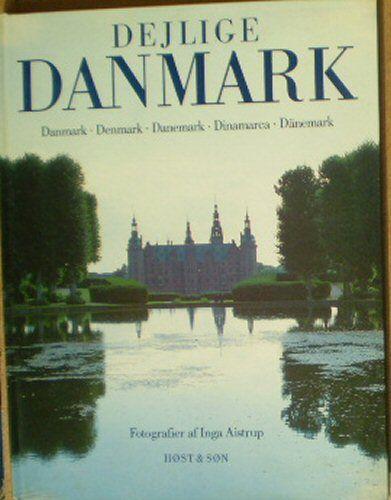 Aistrup, Inga Dejlige Danmark