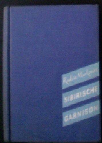 Markovits, Rodion Sibirische Garnison