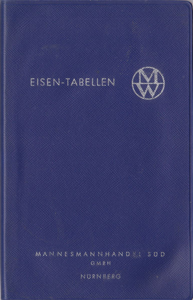 Mannesmannhandel Süd GmbH Nürnberg (ed) Eisen- Tabellen