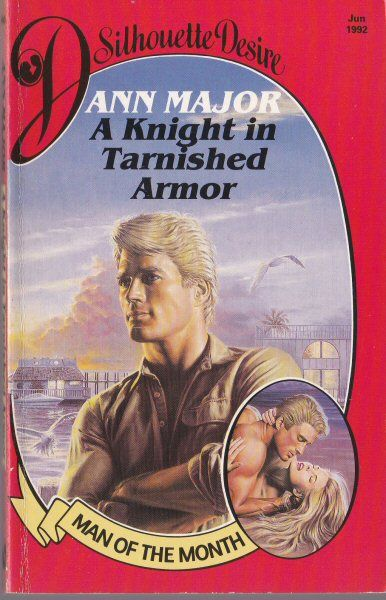 Major, Ann A Knight in Tarnished Armor