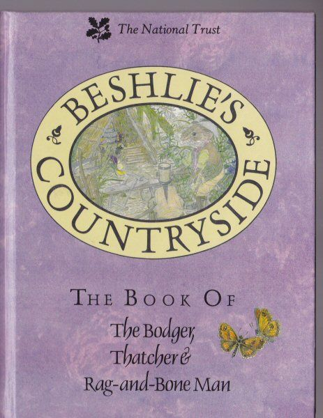 Beshlie Beshlie's Countryside, The Book of The Bodger, Thatcher & Rag-and-Bone Man
