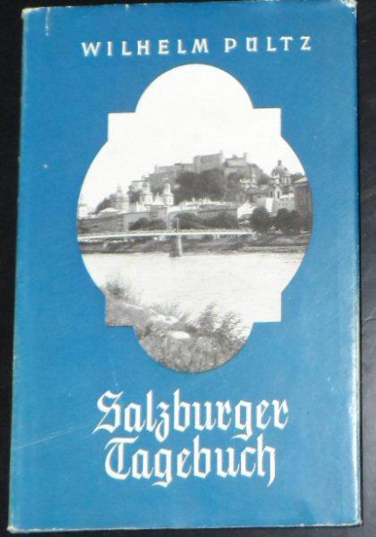 Pültz, Wilhelm Salzburger Tagebuch
