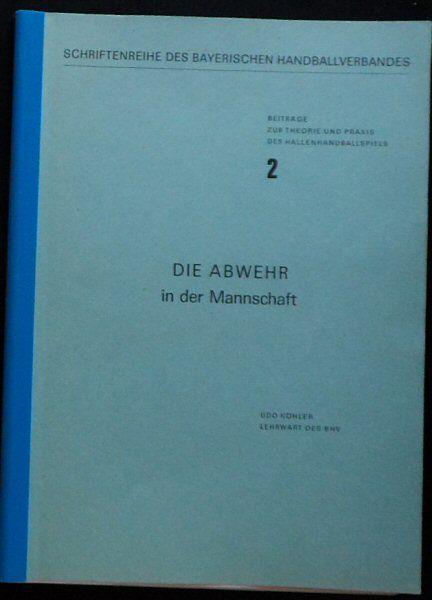 Köhler, Udo Die Abwehr in der Mannschaft