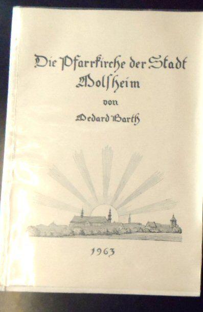 Barth, Medard Die Pfarrkirche der Stadt Molsheim