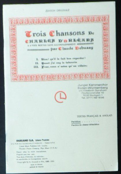 D'Orleans, Charles (Text) & Debussy, Claude (Musik) Trois Chansons de Charles D'Orleans par Claude Debussy (Textes Francais & Anglais)