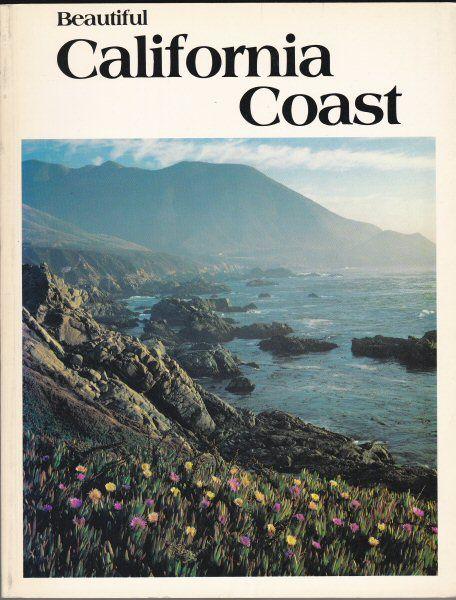 Lewis, Paul M (Text) Beautiful California Coast