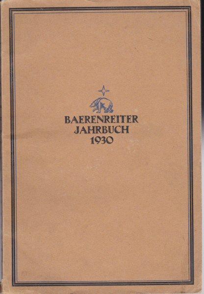 Vötterle, Karl (Ed.) Bärenreiter Jahrbuch 1930