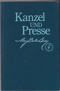 Eddy, Mary Baker Kanzel und Presse (Pulpit and Press)