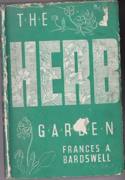 Bardswell, Frances A The Herb Garden