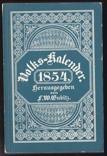 Gubitz, FW (Ed.) Volks-Kalender 1854 (Nachdruck)