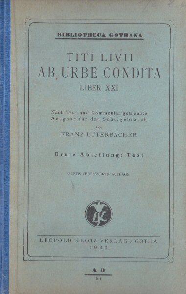 Luterbacher, Franz Titi Livii ab Urbe Condita, Liber XXI, 1. Abteilung: Text
